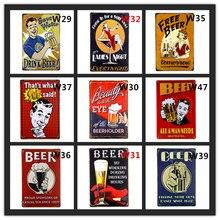 Beber cerveza gratis Vintage estaño signos Retro publicidad placa de Metal casa Cafe Bar rústico tienda del Club afiche para pared del hogar Decoración