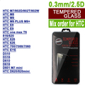 100PCS mixed order For HTC tempered glass screen protector M7/802D/802T/802W/M8/M9/E8/E9/816/820/826/700/EYE/D620/D820/D610