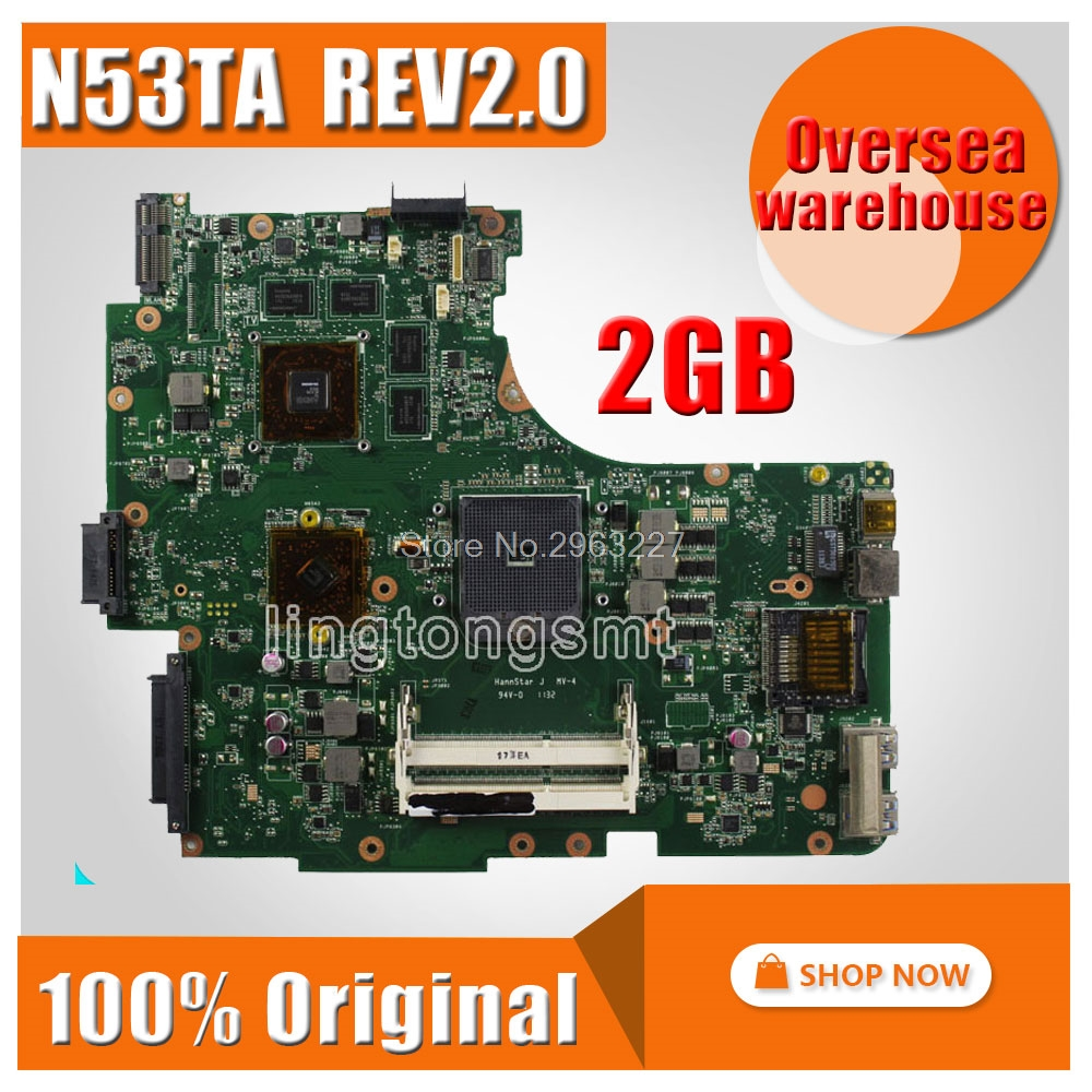 N53TA Motherboard REV:2.0 2GB For ASUS N53TA N53TK N53T Laptop motherboard N53TA Mainboard N53TA Motherboard test 100% OK free shipping new original n53ta motherboard main board mainboard rev 2 0 usb 3 0 216 0810005 100