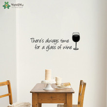 YOYOYU Wall Decal Theres Always Time For A Glass Of Wine Vinyl Sticker Enjoy Life Removable Art QQ293