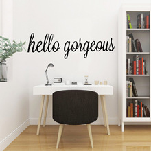3D hello gorgeous Home Decor Vinyl Wall Stickers Removable Sticker Mural