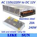 High Quality LED switching power supply LED power supply 12V 20A 240W transformer 100-240V