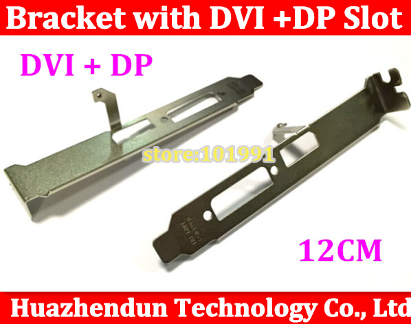 цена на 1pcs New from Factory Chassis Bracket with DVI DP slot 12CM for Quadro 600 Graphics Card bracket with screw