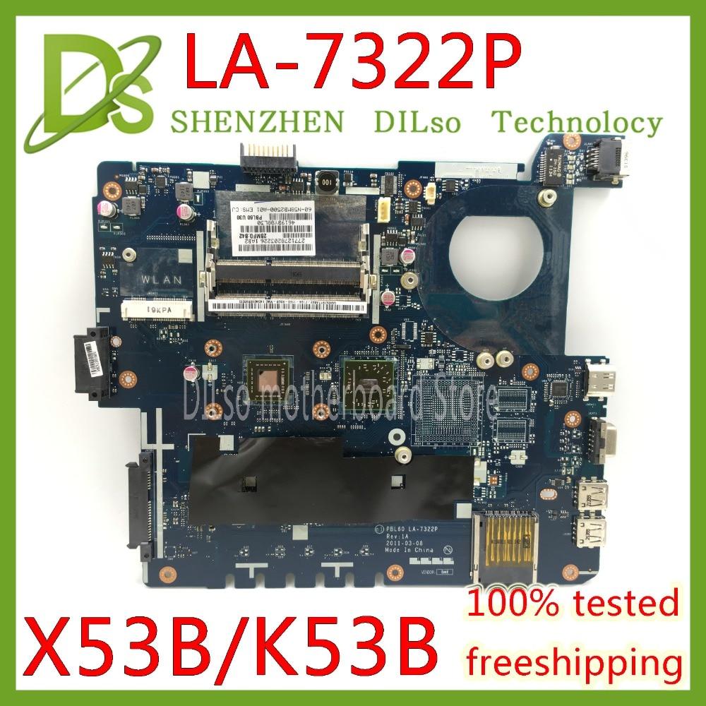 KEFU PBL60 LA-7322P Pour ASUS X53U K53U X53B K53B K53BY K53BR X53BR mère d'ordinateur portable DDR3 REV 1A Test travail 100% d'origine