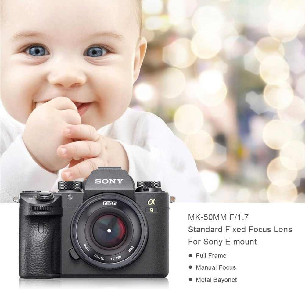 Meike 50mm F1 7 Manual Focus Lens for Sony Full Frame E-mount Mirrorless  Camera A6300 A6000 A6500 NEX3 NEX7 A7 A7II A7RIII