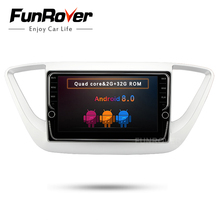 Funrover IPS2 din Android8.0 Car DVD GPS multimedia radio Player For Hyundai Verna Solaris Accent 2017 2018 gps stereo head unit