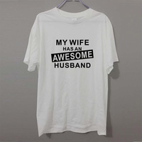 New AWESOME HUSBAND FUNNY PRINTED T Shirt White Tee Camisetas NOVELTY JOKE GIFT T Shirt Cotton