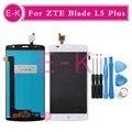 """Высокое качество 5.0 """"для ZTE Blade L5 Plus ЖК-Дисплей + Сенсорный Экран Замена Digitizer Ассамблеи + Инструменты Бесплатная Доставка"""