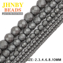 JHNBY Faceted Matte Black Hematite beads Football Natural Stone ore Round Loose 2/3/4/6/8/10MM Jewelry bracelet Making DIY