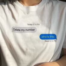 3e54069c3 Delete My Number Who Is This Quotes Funny T-shirt Women Summer Tumblr Grunge  Fashion