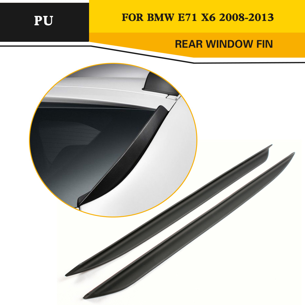PU Rear window Fin Spoiler Wing For BMW X6 E71 2008-2013 carbon fiber car rear bumper extension lip spoiler diffuser for bmw x6 e71 e72 2008 2014 xdrive 35i 50i black frp