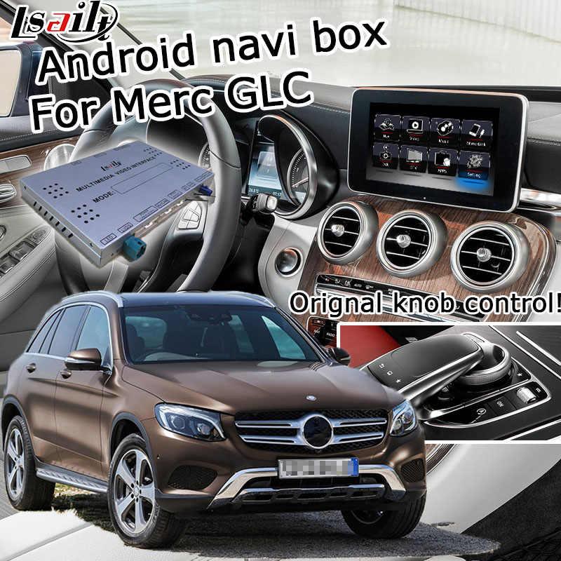LSAILT Android GPS navigation box for Mercedes benz GLC NTG 5 0 X253 video  interface box mirror link waze navi box carplay