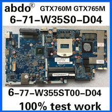 6-71-W35S0-D04 6-77-W355ST00-D04 для K650C K650S K760C W350ST W355ST Тетрадь материнская плата PGA947 GTX765M HM87 Тесты работы