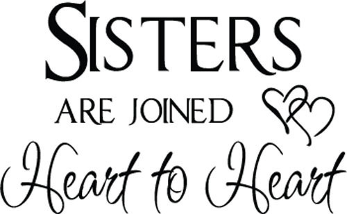 Sister Sign Sisters Are Joined Heart To Vinyl Wall Quote For Home Girls Room Decoration
