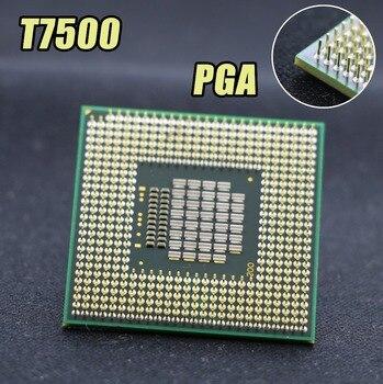 Original for intel planform laptop Core 2 Duo T7500 CPU 4M Socket 479 Cache/2.2GHz/800/Dual-Core Laptop processor support 965