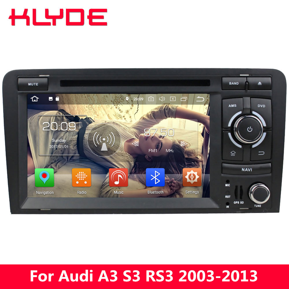 KLYDE 7 4G WIFI Android 8.0 7.1 6.0 4GB RAM 32GB ROM BT Car DVD Player Radio Stereo For Audi A3 S3 RS3 2003 2004 2005 2006-2013