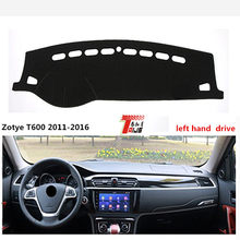 TAIJS movimentação da mão esquerda para Zotye T600 2011-2016 tampa do painel do carro para Zotye delicado estilo sol-resistente pad