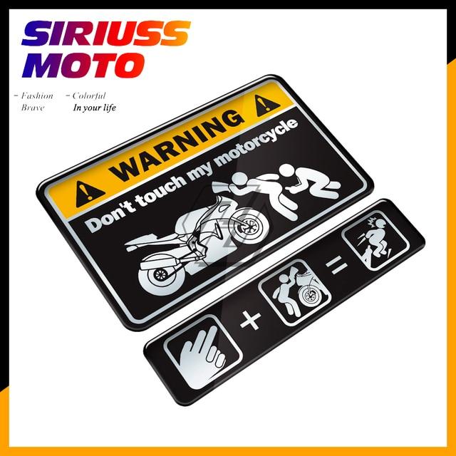 3D לא מגע שלי אופנוע אופנוע טנק מדבקות אזהרת מדבקת מקרה עבור קוואסאקי ימאהה הונדה סוזוקי KTM דוקאטי BMW בנלי