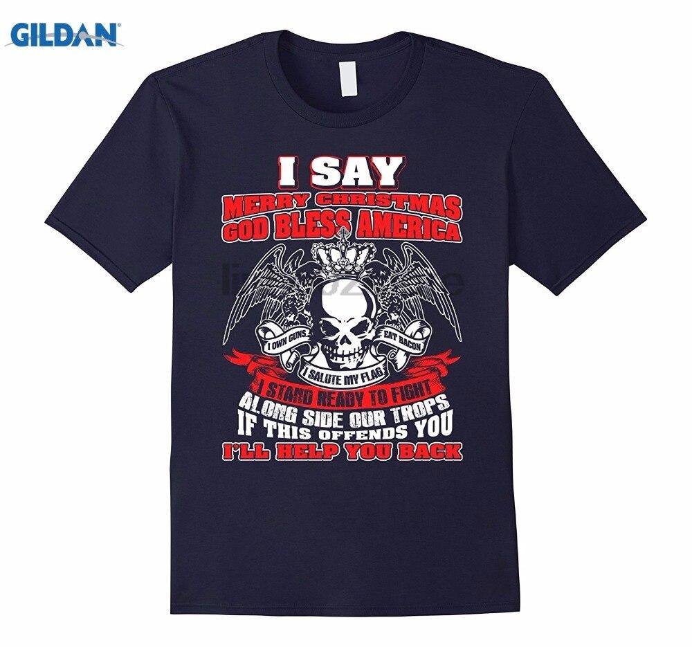 GILDAN I say Merry Christmas god bless American shirt 01 Hot Womens T-shirt Womens T-shirt
