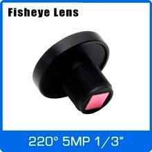 Lente de ojo de pez de 5 megapíxeles, 1/3 pulgadas, Super gran angular, 220 grados, 1,0mm, para cámara CCTV, IP, 4MP/5MP, OV5658, OV4689, Envío Gratis