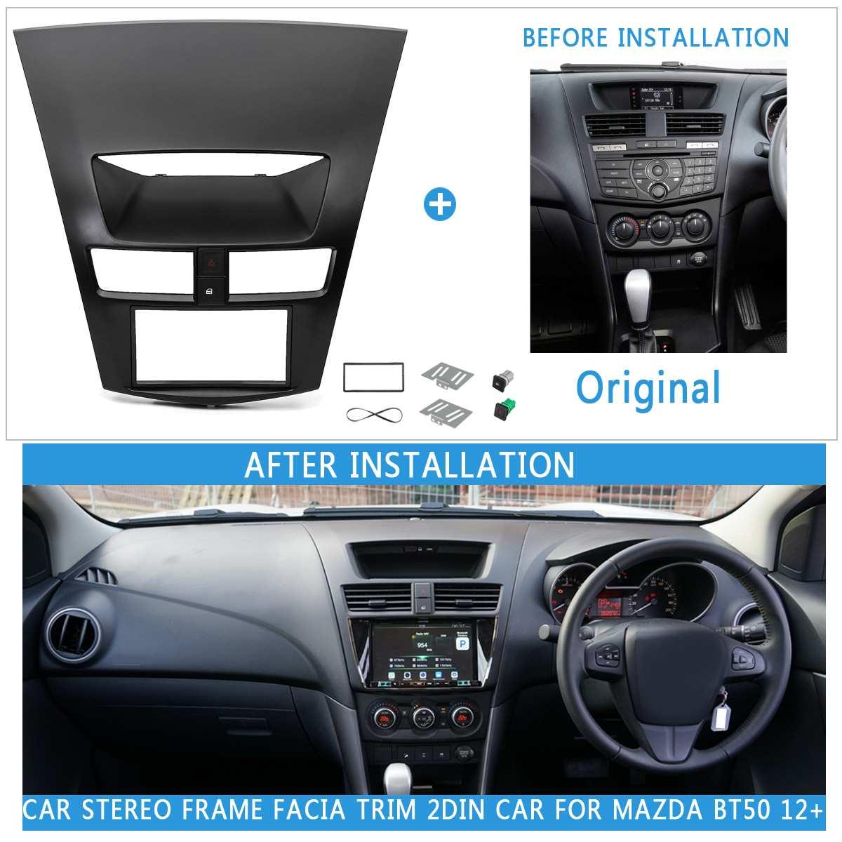 2DIN voiture réaménagement Radio stéréo DVD cadre Fascia tableau de bord Kit d'installation pour Mazda BT-50 BT50 2012 2013 2014 2015 2016 2017 +