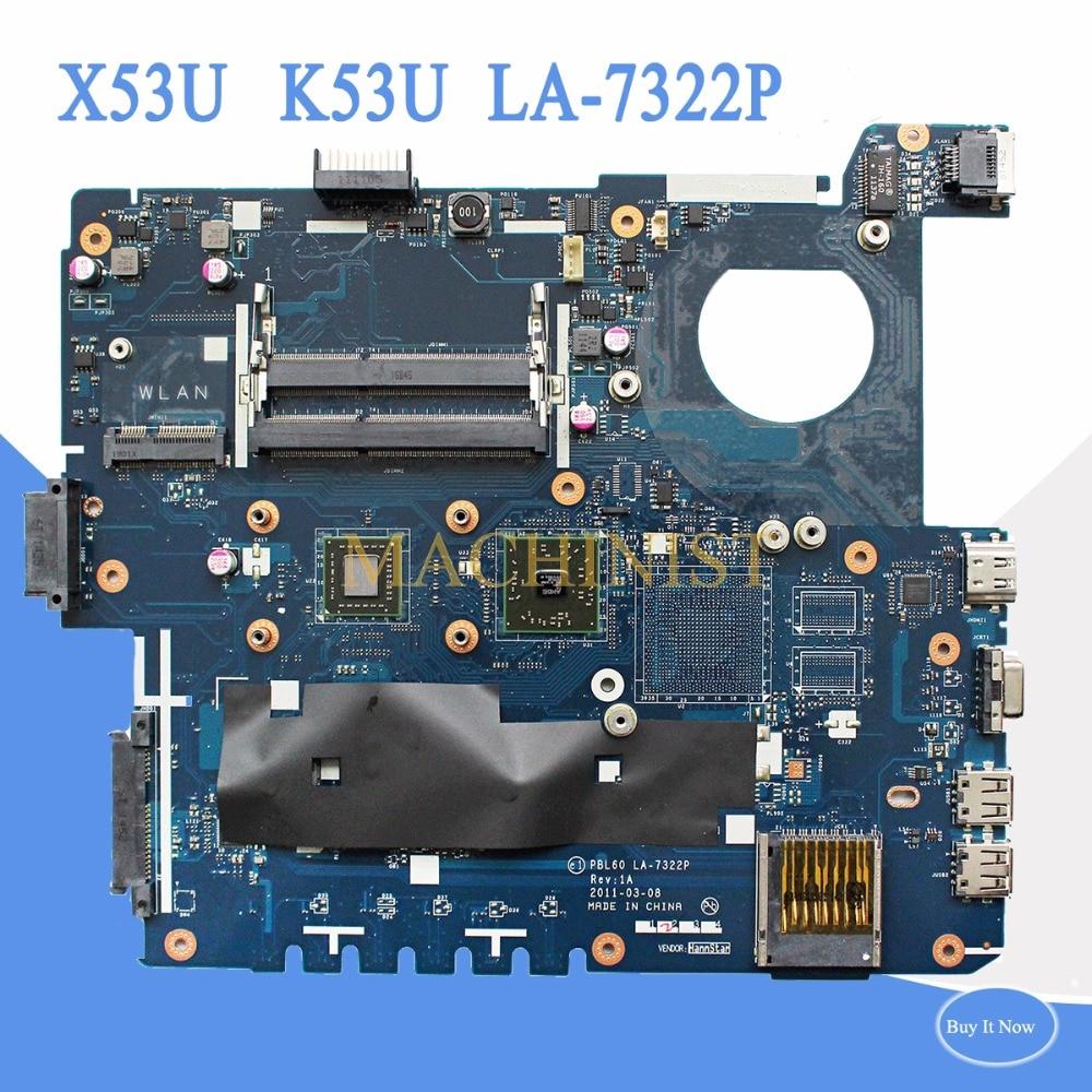 PBL60 LA-7322P For ASUS  K53U X53UX53B K53B  X53BY X53BR K53BY  Laptop Motherboard Rev:1A  PBL60 LA-7322P Free Shipping