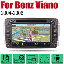Car Radio DVD Player GPS Navigation For Mercedes Benz Viano 2004~2006 NTG Android HD Displayer System Audio Video Stereo for ntg4 0 ntg 4 5 ntg 4 7 ntg 5s1 tv free video in motion