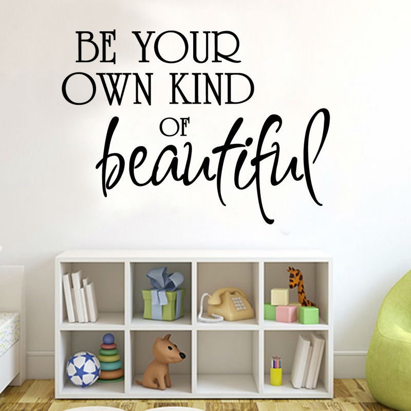 Be Your Own Kind Of Beautiful Girls Room Decoration Waterproof - Beautiful-wall-stickers-to-decorate-your-house