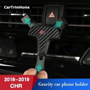 Image 5 - C hr Zubehör Telefon Halter Für Toyota CHR 2016 2017 2018 2019 Gravity Mobile Handy Halter c  hr Air Vent Halterung Ständer