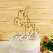 Oh, bolo de bebê, topper, bolo de madeira acrílico, topper comemorativo, para suprimentos de decoração de bolo do chá de bebê