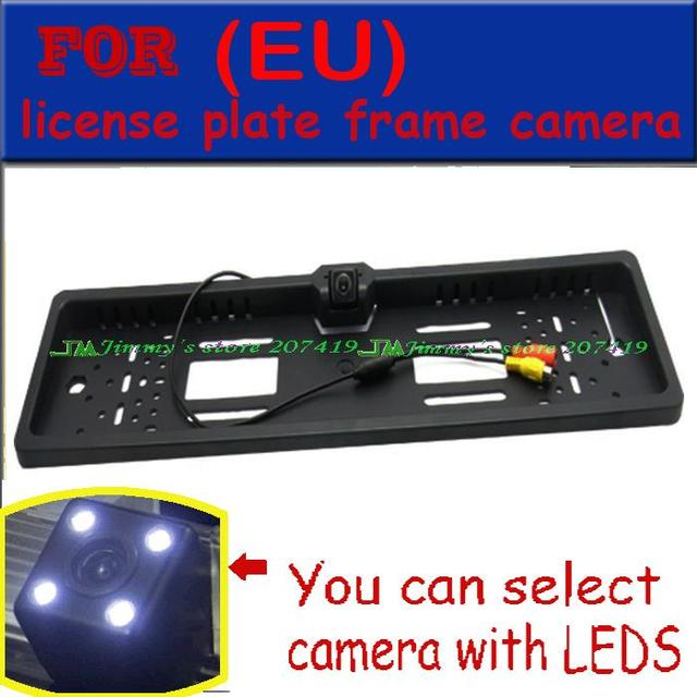 EU Car License Plate Frame Rear / Front View Camera For European Cars With CCD HD 4 LED IR Light Waterproof IP68 wide angle