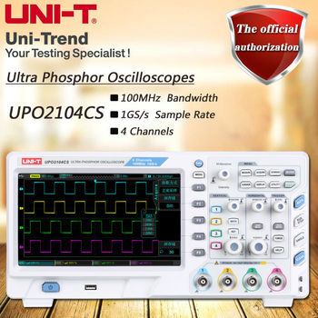 UNI-T upo2104cs супер флуоресцентные осциллограф с 1gs/S, 4 канала, 100 мГц пропускной способности, 8 дюйма TFT ЖК-дисплей
