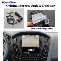 Liandlee для Ford Kuga 2017 Оригинал Экран обновление Системы заднего Обратный Парковка Камера цифровой декодер Реверсивный Системы