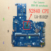 Nova ZIWB0/B1/E0 LA-B102P laptop motherboard notebook para intel N2830 N2840 CPU do PC para lenovo b50-30 (use ddr3L RAM) teste ok(China)