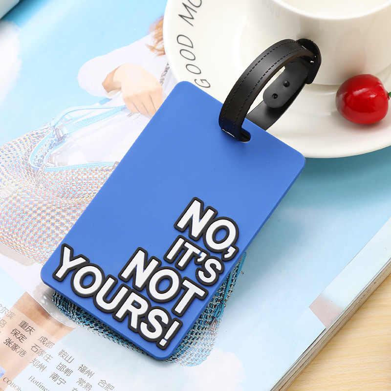 """Kreatywny list """"nie twoja torba"""" śliczne akcesoria podróżne etykiety na bagaż walizka w stylu Cartoon moda silikonowa przenośna etykieta podróżna"""