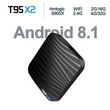 T95X2 TV Box Android 8.1 os Smart TV Box 2g/16 gb 4g/32 gb Amlogic s905X2 Quad core 2.4g Wifi TV BOX