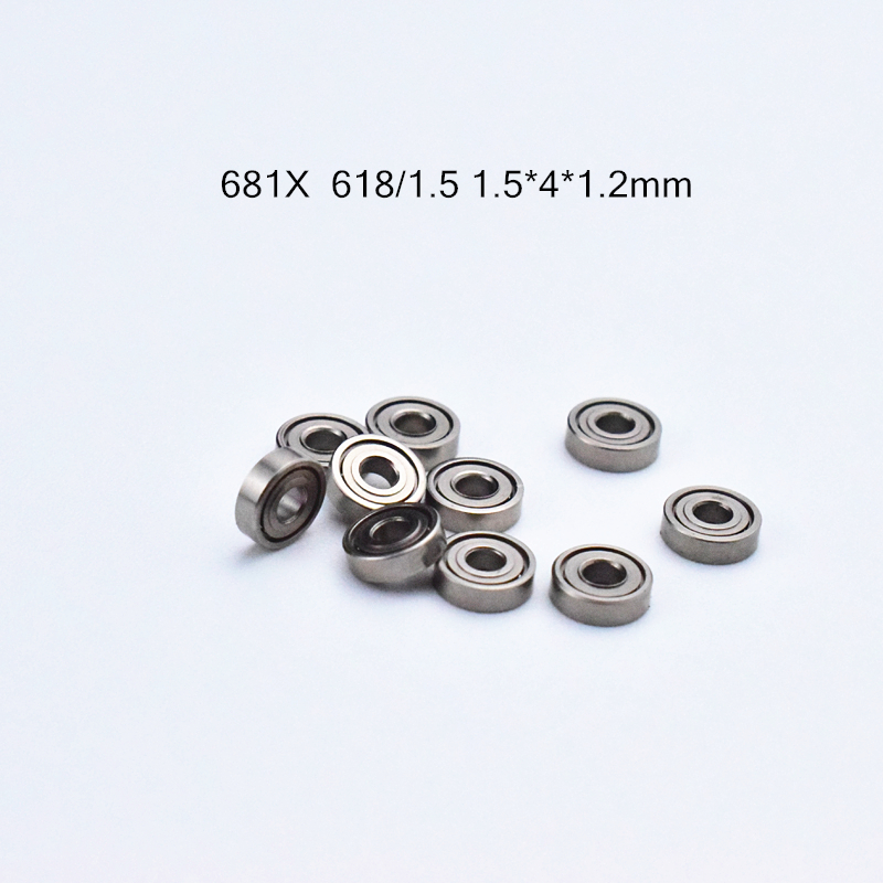681X 1.5*4*1.2(mm) 10pieces 681 618/1.5 Bearing Free Shipping ABEC-5 Bearings Metal Sealed Mini Bearing Chrome Steel Bearing