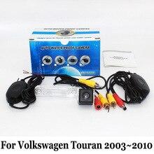 Камера Заднего вида Для Volkswagen VW Touran 2003 ~ 2010/RCA Проводной или Беспроводной/HD CCD Ночного Видения Широкоугольный Объектив Поддержка камера