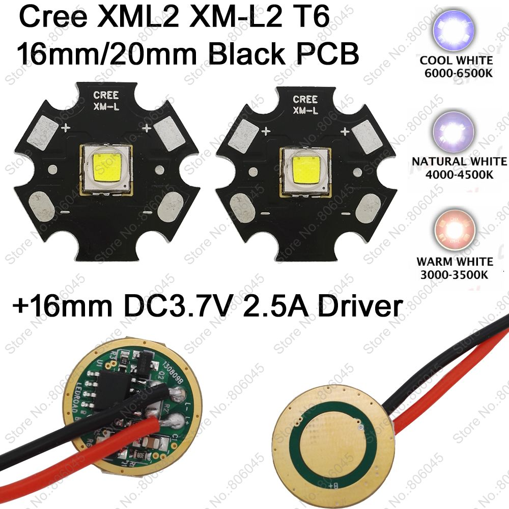 2x CREE XML2 XM-L2 T6 Cool White 6500K Neutral White 5000K Warm White 3000K LED Emitter 16mm/ 20mm PCB + DC3.7V 2.5A 16mm Driver