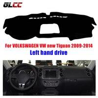 GLCC Car Dashboard Cover For VOLKSWAGEN VW Tiguan 2009 2014 Left Hand Drive Dashmat Pad Dash