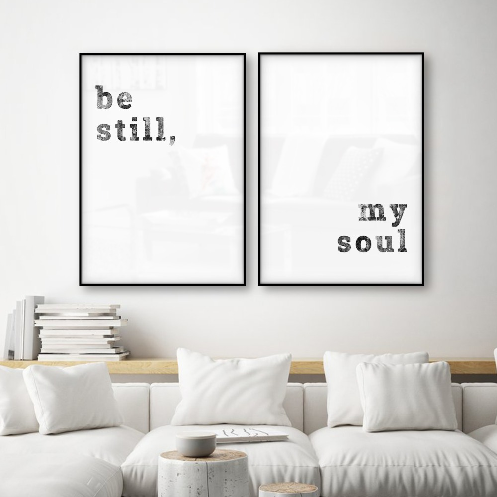 Be Still My Soul Poster Quotes Mordern Posters and Prints Scandinavian Decor Wall Picture for Living Room Wall Art Canvas Print