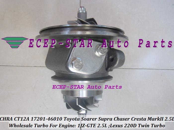 1pc Twin Turbo Cartridge CHRA CT12A 17201-46010 17208-46010 Turbocharger For TOYOTA Soarer Supra Chaser Cresta Mark II Lexus 220D 1JZ-GTE 2.5L (3)