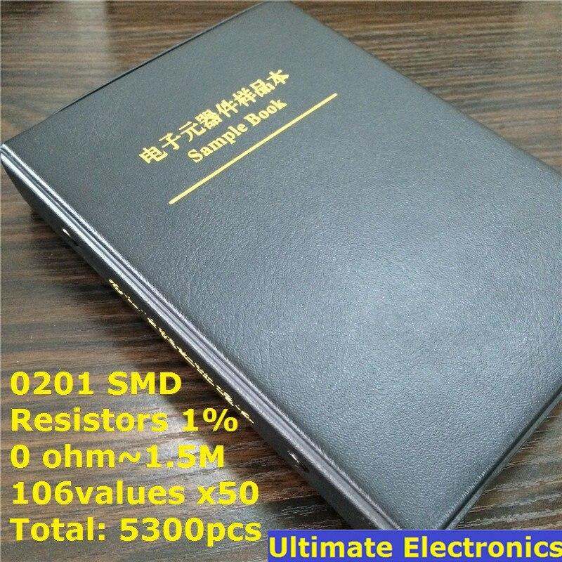 0201 SMD résistance échantillon livre 106valeurs * 50 pcs = 5300 pièces 1% 0ohm à 1.5 M puce résistance Kit assorti