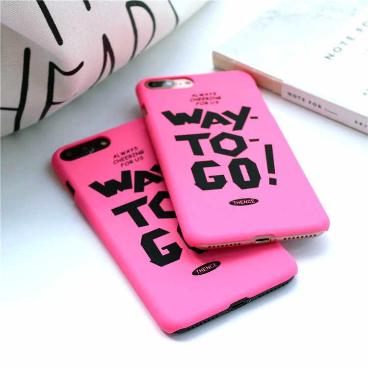 Чехол для телефона для iphone 7, 6 S, 6, 8 Plus, задняя крышка, модный Забавный чехол с надписью «Way To Go», чехлы для девочек, для iphone 5, 5s, трендовый чехол