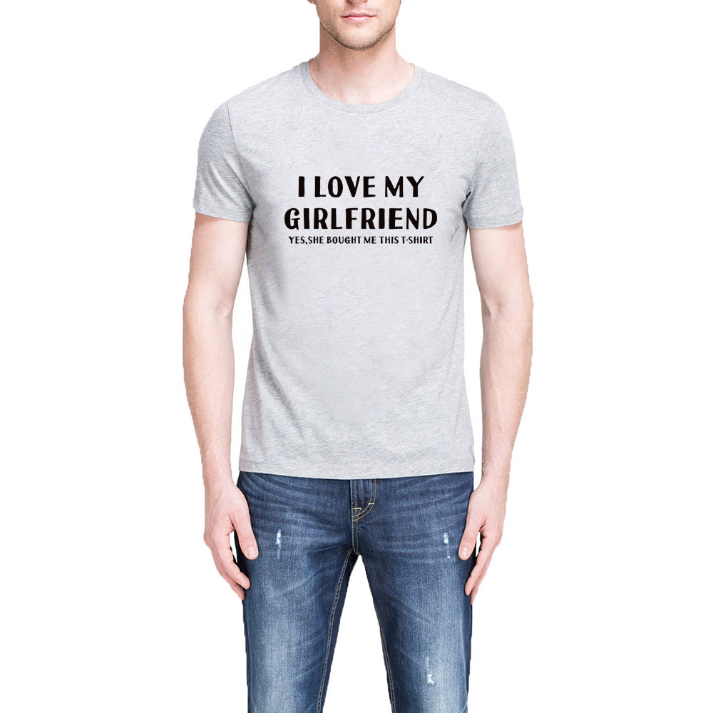 531104b1 Aliexpress.com : Buy Mens I LOVE MY GIRLFRIEND T shirts Men Funny BOYFRIEND  GIFT Tee from Reliable t-shirt men funny suppliers on Lexiu Yibai Fun Shirts  ...