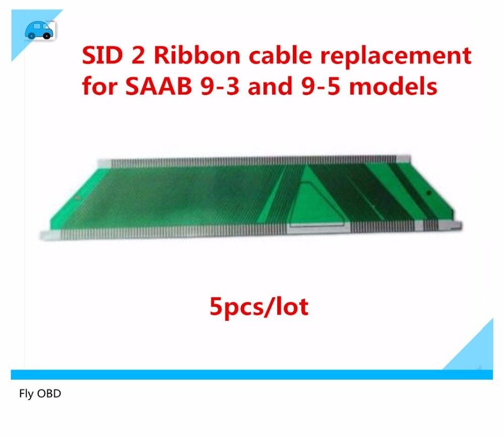 Prix pour 5 pcs Haute Qualité SID 2 remplacement du câble Ruban pour SAAB 9-3 et 9-5 modèles, SID2 Affichage Manquant Pixel réparation câble Ruban