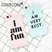 """I AM VERY BUSY"" Letter Print Frosted Hard Phone Back Cover Case For iPhone 7 For iPhone 6 6S 7 Plus 5 5S SE Phone Bags & Cases"