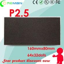 En çok satan ürün küçük piksel p2.5 led panel modülü 160mm * 80mm 1/16S yüksek parlaklık kiralama led ekran modülü rgb kapalı p2