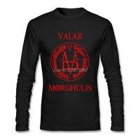 Valar Morghulis All Men Must Die T Shirt Custom Long Sleeve T Shirt Men Top Resilient