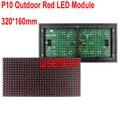 Водонепроницаемый P10 Открытый Красный СВЕТОДИОДНЫЙ Модуль 320*160 мм 32*16 пикселей для одного цвета СВЕТОДИОДНЫЙ дисплей Прокрутки сообщение СВЕТОДИОДНАЯ вывеска 3 шт./лот